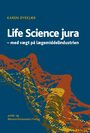 Cover Life science jura (1. udg.)